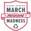 March Recycling Madness